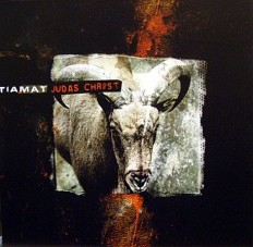 Tiamat - Judas Christ /G/