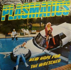 Виниловая пластинка Plasmatics - New hope for the wretched /NL/