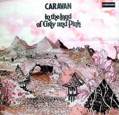 Caravan - In The Land Of Grey And Pink /