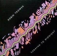 Robin Trower - Caravan To Midnight /Ca/