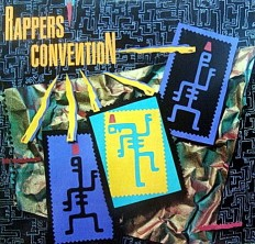 Виниловая пластинка Rappers' Convention - Rappers' Convention /US/