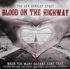 Ken Hensley - Blood On The Highway /G/ 1press