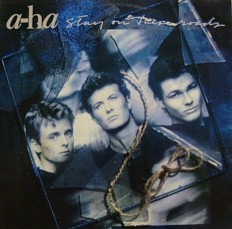 A-ha - Stay on this roads /G/