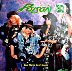 Poison - Your mama dont dance /UK/ EP+ 5page boocklet