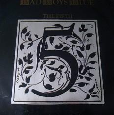 Виниловая пластинка Bad Boys Blue - The fifth album /G/