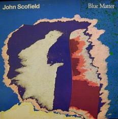 Виниловая пластинка John Scofield - Blue Matter /US/