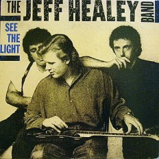 Jeff Healey band - See The Light  /US/