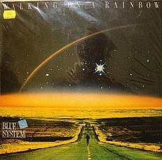 Blue System - Walking on a rainbow /G/