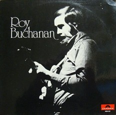 Roy Buchanan - Roy Buchanan /G/