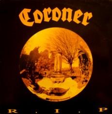 Виниловая пластинка Coroner - R.I.P. /G/ 1 press