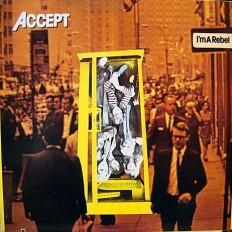 Виниловая пластинка Accept - I'm A Rebel  /US/