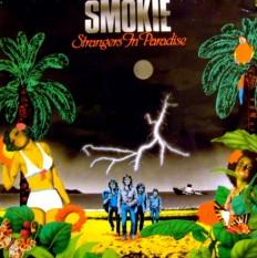 Виниловая пластинка Smokie - Strangers In Paradise /En/NL