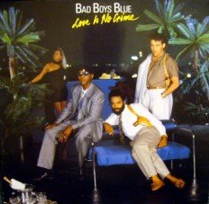 Виниловая пластинка Bad Boys Blue - Love is not creme /G/