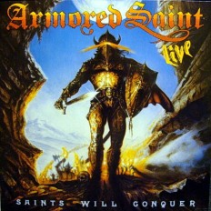 Armored Saint - Saints Will Conquer /NL/