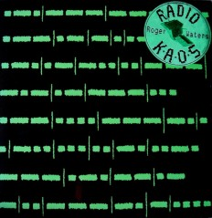 Roger Waters - Radio K.A.O.S.  /NL/