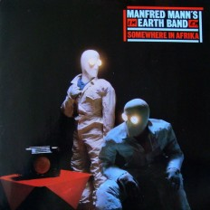 Manfred Mann's Earth Band - Somewhere In Afrika /G/