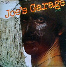 Виниловая пластинка Zappa - Joes Garage act 1 /NL/