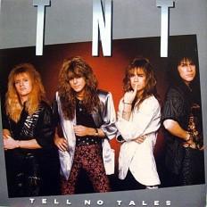 TNT - Tell No Tales /Ca/
