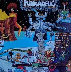 Виниловая пластинка Funkadelic - Standing On The Verge Of Getting It On /G/