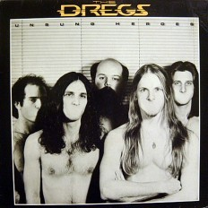 The Dregs - Unsung Heroes /G/