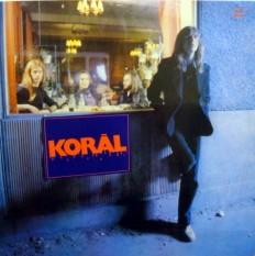 Виниловая пластинка Korál  - Korál  /Hu/