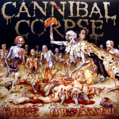 Cannibal Corpse - Gore Obsessed /UK/