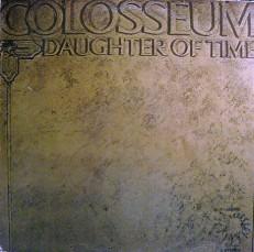 Виниловая пластинка Colosseum - Daughter of time /G/