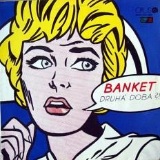 Banket - Druhá Doba?!  /Cz/