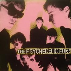 Виниловая пластинка The Psychedelic Furs - The Psychedelic Furs