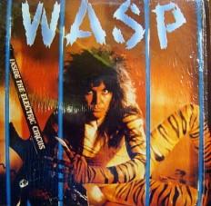 Виниловая пластинка WASP - Inside the electric circus /En/