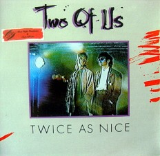 Виниловая пластинка Two of us - Twice as nice /G/