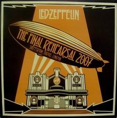 Виниловая пластинка Led Zeppelin  - The final Rehersal 2007 /EU/