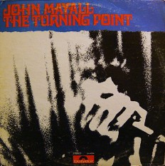 Виниловая пластинка John Mayall - The turning point /US/