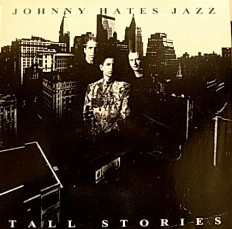 Johnny Hates jazz - Tall stories /G/ insert