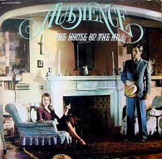 Audience - The House On The Hill /US/