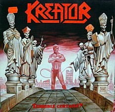 Kreator - Terrible Certainty /G/