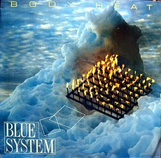 Виниловая пластинка Blue System - Body heat /G/