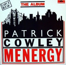 Patrick Cowley - Menergy /G/