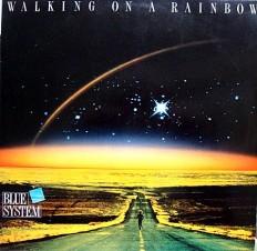 Blue System - Walking on rainbow /Dn/