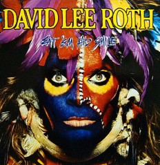 David Lee Roth - Eat 'Em And Smile /G/