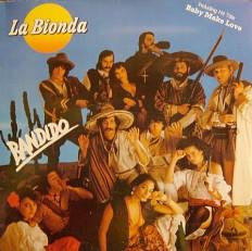 Виниловая пластинка La Bionda - Bandido