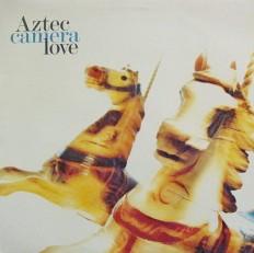 Виниловая пластинка Aztec camera love - Same/Ca/