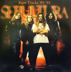Виниловая пластинка Sepultura - Rare tracks 85-91 /EU/