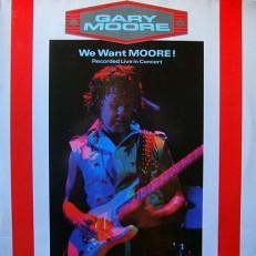 Виниловая пластинка Gary Moore - We want Moore! G 2LP
