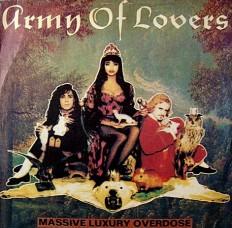 Виниловая пластинка Army of lovers - Massivve luxury overdose /ru/