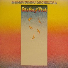 Виниловая пластинка Mahavishnu Orchestra - Birds of Fire /NL/