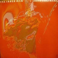 Виниловая пластинка John Coltrane  - The inner man /Jap/