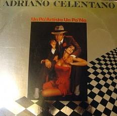 Виниловая пластинка Celentano - Un POArtista Un pono /G/