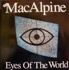 Виниловая пластинка MacAlpine - Eyes of the world /NL/