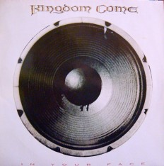 Виниловая пластинка Kingdom Come - In your face /G/